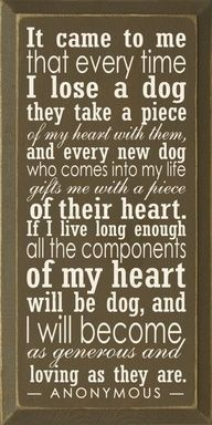 so true.: Love My Dogs, Dogs Quotes, Dust Jackets, Books Jackets, My Heart, So True, Baby Dogs, Dogs Lovers, New Dogs