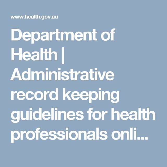 Department of Health   Administrative record keeping guidelines for health professionals online version