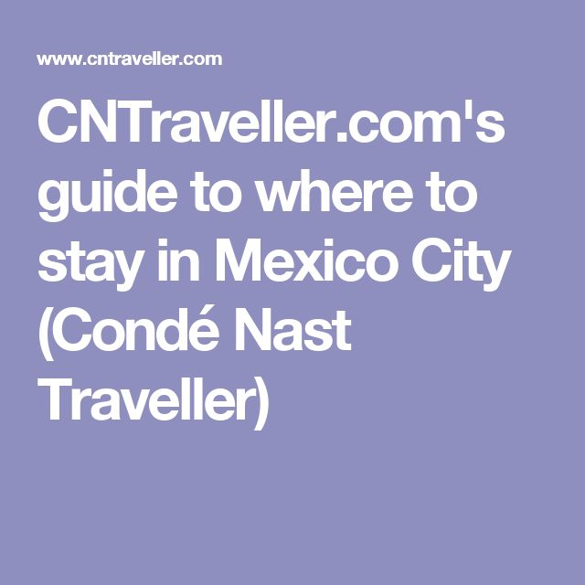 best 25 mexico city ideas on pinterest