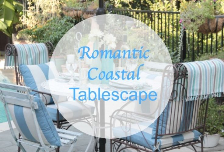 This coastal tablescape of soft blues and greens will inspire you to create a romantic evening table decor. Plus. DIY for creating beautiful seaglass vases.