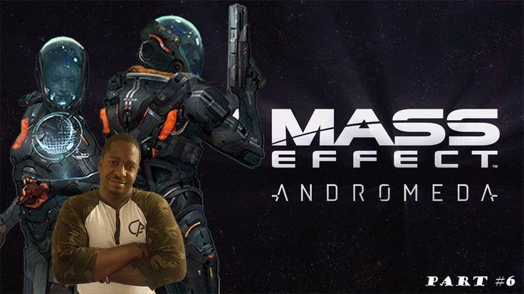 Mass Effect Andromeda Walkthrough Gameplay Part 6 - Thundercats (1080p 6...