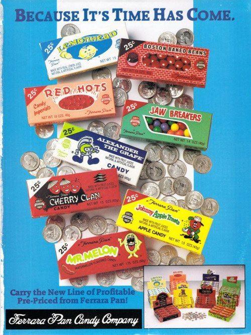Yessssss!!!! Red Hots, Jawbreakers, Lemonheads, Boston Beans..