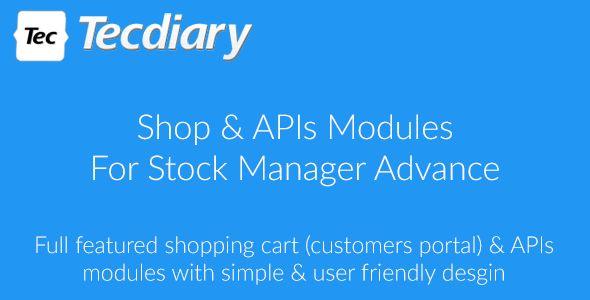 Shop (Shopping Cart) & APIs Modules for Stock Manager Advance - https://codeholder.net/item/php-scripts/shop-shopping-cart-apis-modules-stock-manager-advance