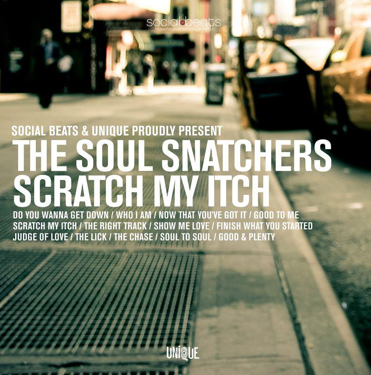 "The Soul Snatchers ""Scratch My Itch"" (LP & CD)"
