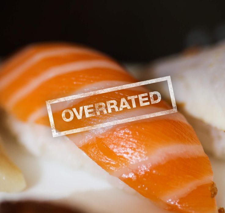 Put down the tuna and slowly back away. SUSHI CHEFS REVEAL THE MOST OVER AND UNDERRATED FISH