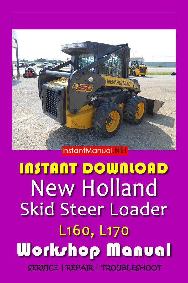 download new holland l160 l170 skid steer loader workshop