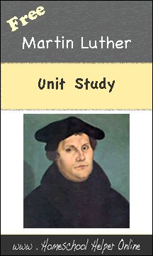 Homeschool Helper Online's Martin Luther Unit Study