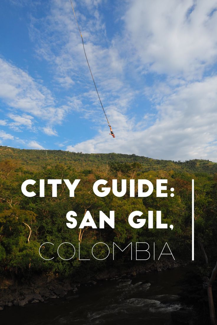 A comprehensive guide to San Gil, Colombia.