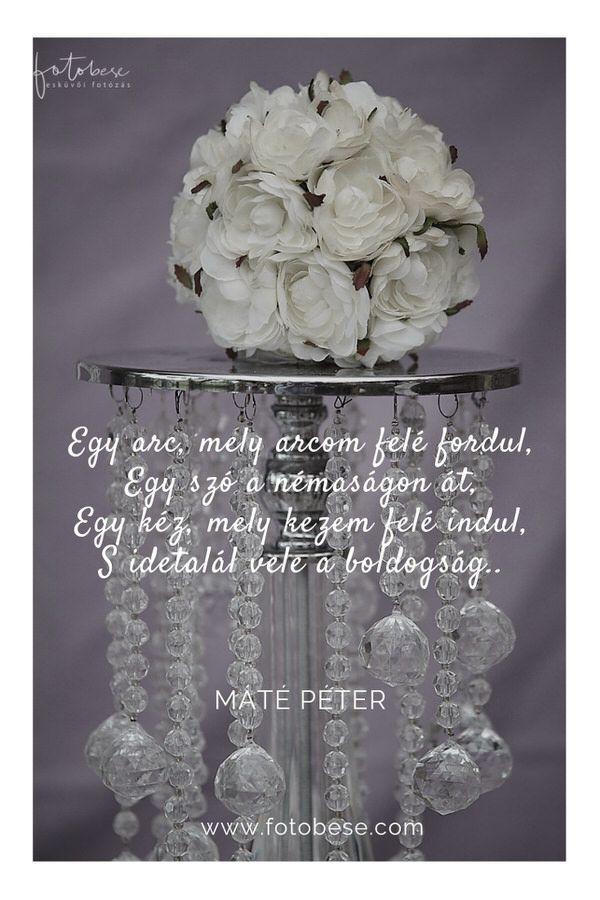 máté péter idézetek Esküvői idézetek   Esküvői fotós, Esküvői fotózás, fotobese | Love