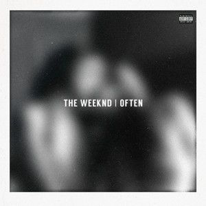 Often, a song by The Weeknd on Spotify