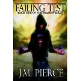 Failing Test: Book One of The Shadow Series (Kindle Edition)By J.M. Pierce
