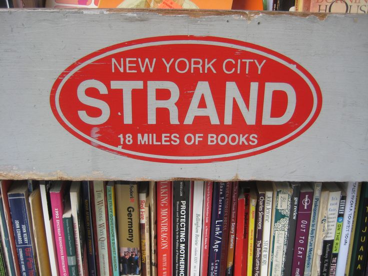 """Strand Book Store  828 Broadway  New York, NY 10003-4805    In the 1970s, Pulitzer Prize-winning journalist George F. Will wrote, """"the eight miles worth saving in this city are at the corner of Broadway and 12th Street. They are the crammed shelves of the Strand Book Store."""" @Strand Book Store"""