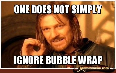 very true: Bubblewrap