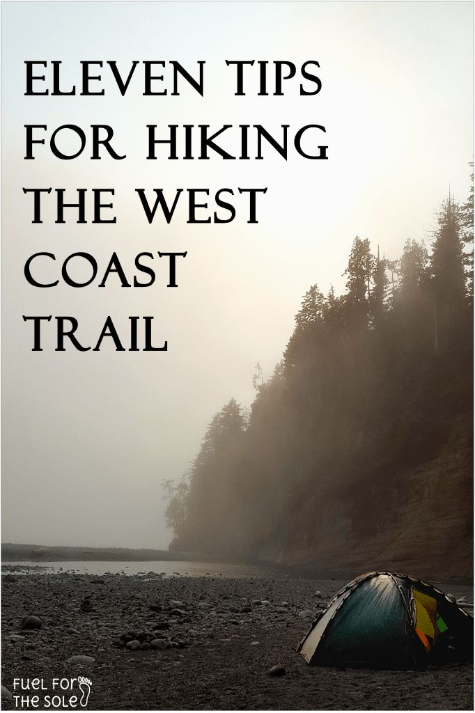 Eleven Tips for Hiking the West Coast Trail