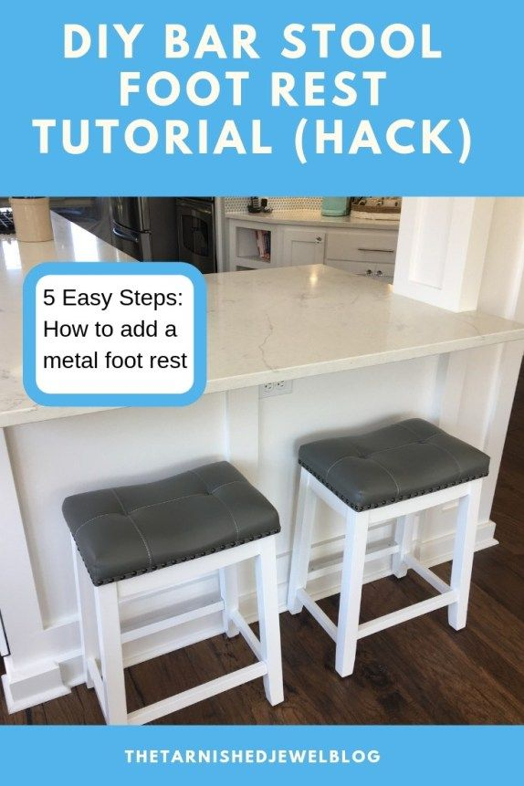 Diy Bar Stool Metal Foot Rest Tutorial Hack Diy Bar Stools Diy Bar Bar Stools