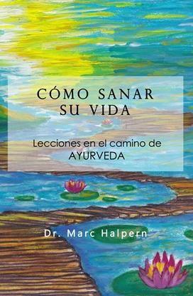 Medicina Ayurveda en México | Escuela de Ayurveda de CA