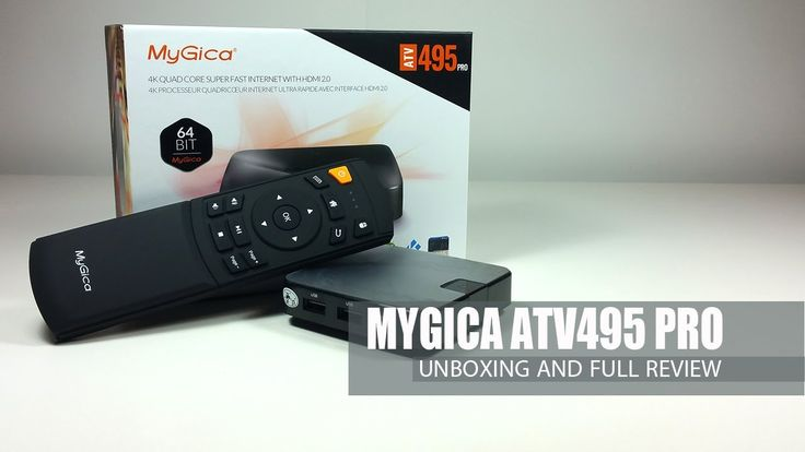 MyGica ATV495 Pro S905 16GB - Quick Unboxing and Full Review
