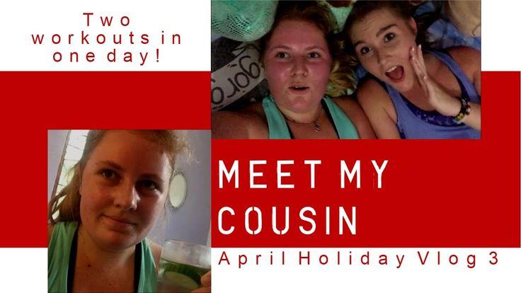 Meet my cousin - April Holiday Vlog No. 3