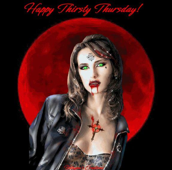 Happy Thirsty Thursday days blood vampire days of the week thursday weekdays thirsty happy thursday thursday greeting thursday gif