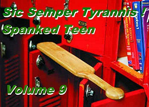 Sic Semper Tyrannis ! - Volume 9A: The Decline and Fall of Child Protective Services (Sio Semper Tyrannis !)