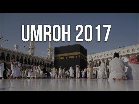 Indahnya Makkah Al Mukarromah - Video Dokumenter Umroh 2017 - YouTube