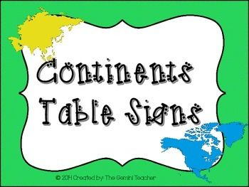This freebie includes table signs for the 7 continents. Just print, laminate and hang over your classroom table teams!  Great for getting students to learn their continents!  Don't forget to leave some feedback! Thank you!