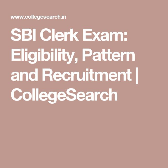 SBI Clerk Exam: Eligibility, Pattern and Recruitment | CollegeSearch