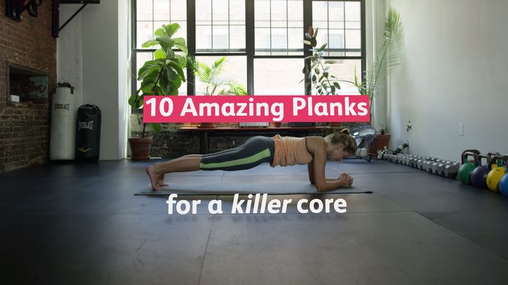10 Ways to Plank for a Killer Core
