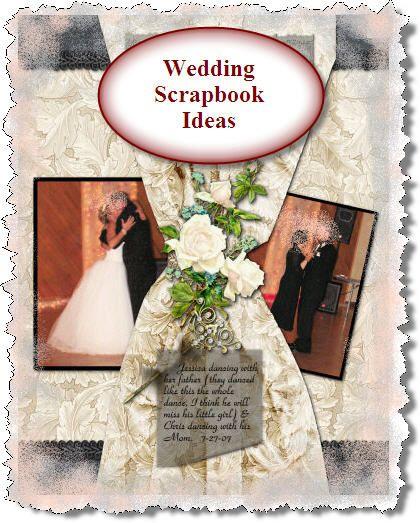 wedding scrapbook ideas | Scrapbooks Ideas and Layouts: Wedding Scrapbook Ideas