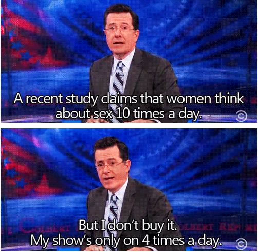 Stephen Colbert knows how to to make the ladies melt, am I right?