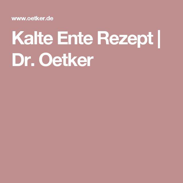 Kalte Ente Rezept | Dr. Oetker