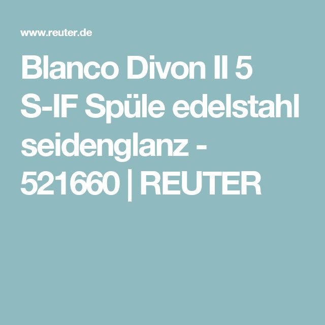 Blanco Divon II 5 S-IF Spüle edelstahl seidenglanz - 521660 | REUTER