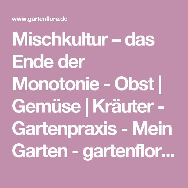 Mischkultur – das Ende der Monotonie - Obst | Gemüse | Kräuter - Gartenpraxis - Mein Garten - gartenflora.de