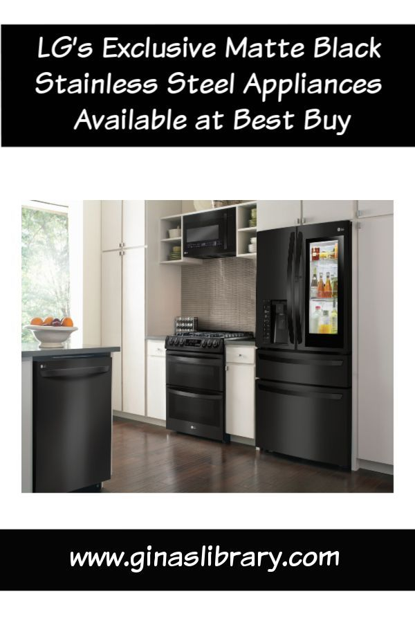 Have You Seen Lg S Exclusive Matte Black Stainless Steel