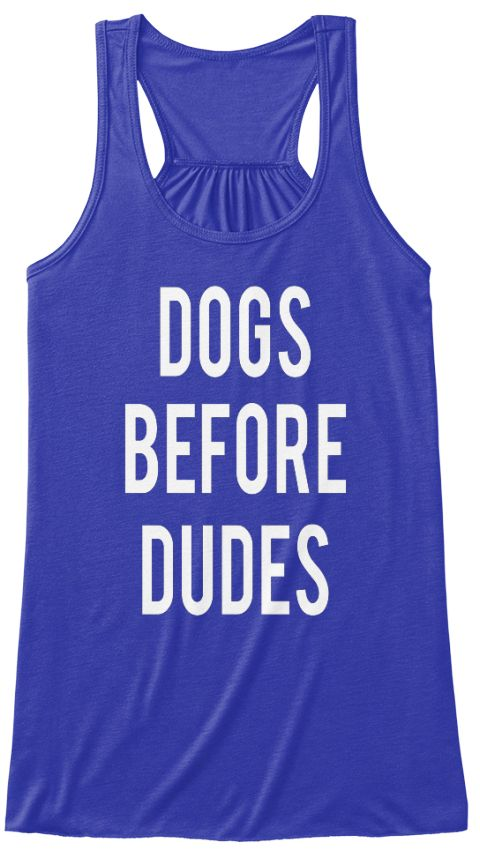 Dogs  Before  Dudes True Royal Women's Tank Top Front