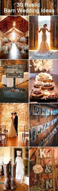 30 inspirational rustic barn wedding ideas