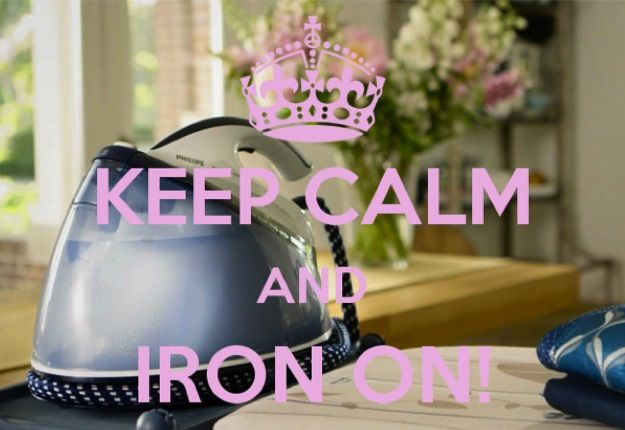 How do you KEEP CALM and CARRY ON IRONING?