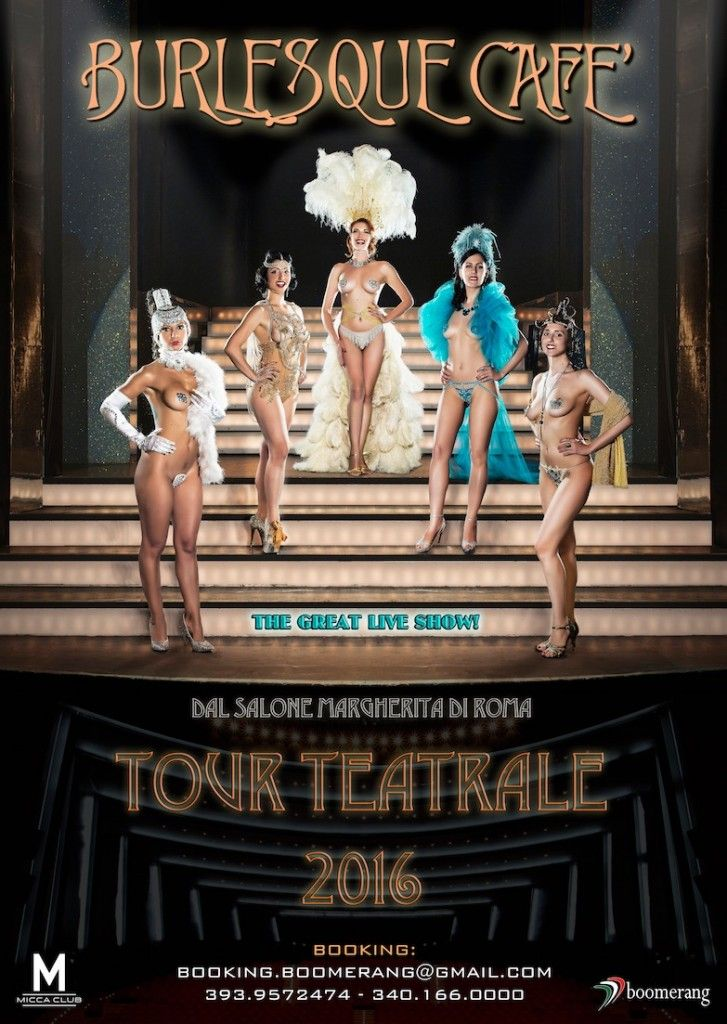 Inizia il Tour teatrale Burlesque Cafè! Grande Live Show prodotto da Micca Club e distribuito da Boomerang.