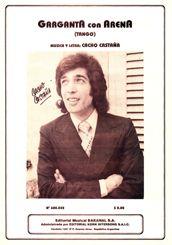 Garganta con arena, Lyrics & Music de Cacho Castaña - lyrics, music y scores - Todotango.com