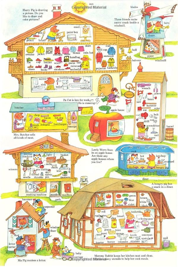 Richard Scarry's books...so much detail, so many labels!!