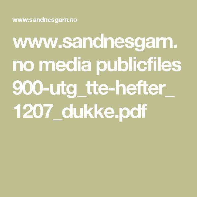 www.sandnesgarn.no media publicfiles 900-utg_tte-hefter_1207_dukke.pdf