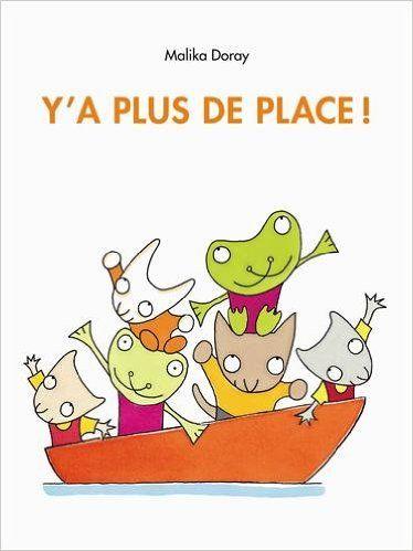 Y'a plus de place ! - Malika Doray - Livres / inspiration tapis à histoire 0-2 ans
