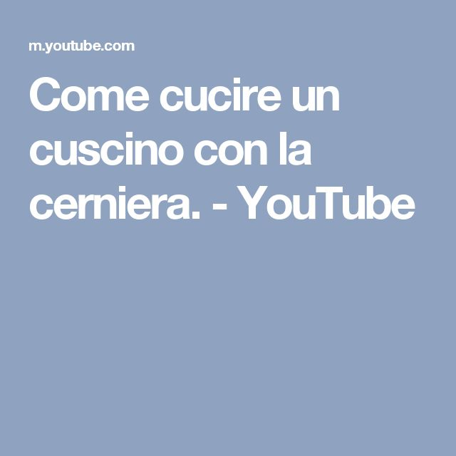 Come cucire un cuscino con la cerniera. - YouTube