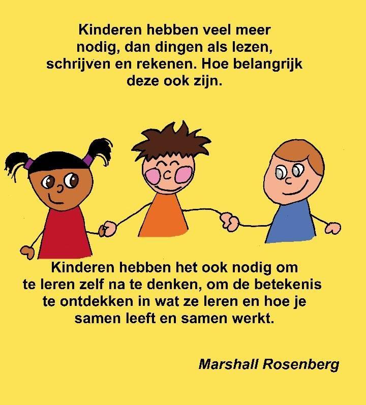 'Kinderen hebben veel meer nodig, dan.......'