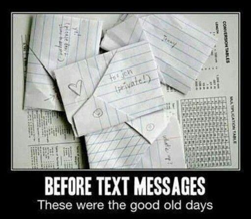 This was our way of text messaging