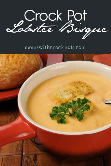 Check out this great easy and decadent Crock Pot Lobster Bisque Recipe