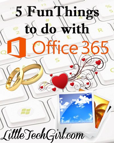 5 Fun and Interesting Things to do with Office 365