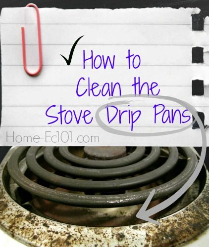 How To Clean The Stove Drip Pans On An Electric Range