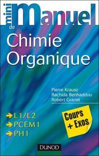 Mini manuel de la chimie organique & Chimie organique en 25 fiches