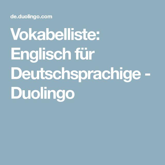 Vokabelliste: Englisch für Deutschsprachige - Duolingo